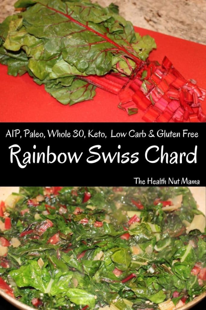 AIP Paleo Rainbow Swiss Chard is a perfect side dish that is so easy to make & delicious & healthy too! #AIP #paleo #glutenfree #keto #lowcarb #whole30 #thehealthnutmama