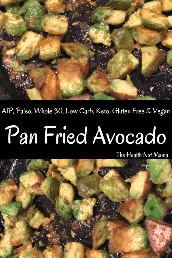 AIP Paleo Pan Fried Avocado is so easy & is the perfect side dish to complement any meal. I love it as a side for breakfast & a great way to get your healthy fats! #aip #paleo #autoimmuneprotocol #avocado #friedavocado #glutenfree #lowcarb #keto #whole30 #vegan #vegetarian #breakfast #side #thehealthnutmama www.thehealthnutmama.com