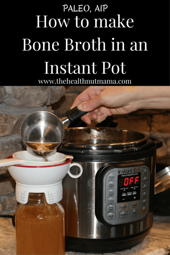 This is by far the easiest & sure way of making Bone Broth & having it gel everytime in only 2 hours! AIP, Paleo #leakygut #bonebroth #instantpot #gaps #whole30 #healthy #naturalremedies #theheathnutmama www.thehealthnutmama.com