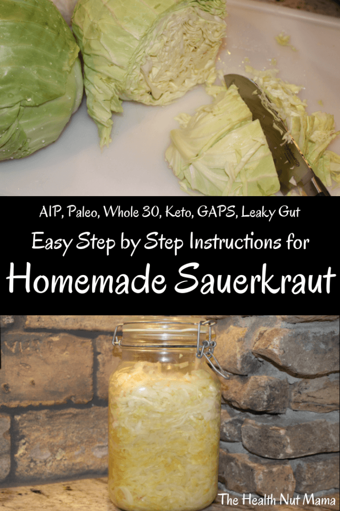 Easy Step by Step Instructions on How to make Homemade Sauerkraut. Learn how to lacto ferment cabbage. 3 ingredients! Perfect for healing Leaky Gut! Best cheapest probiotic ever! #sauerkraut #stepbystep #leakygut #autoimmunedisease #aip #paleo #gaps #whole30 #keto #guthealth #howto #lactoferment #ferment #probiotic #natural #holistic #naturalremedies www.thehealthnutmama.com