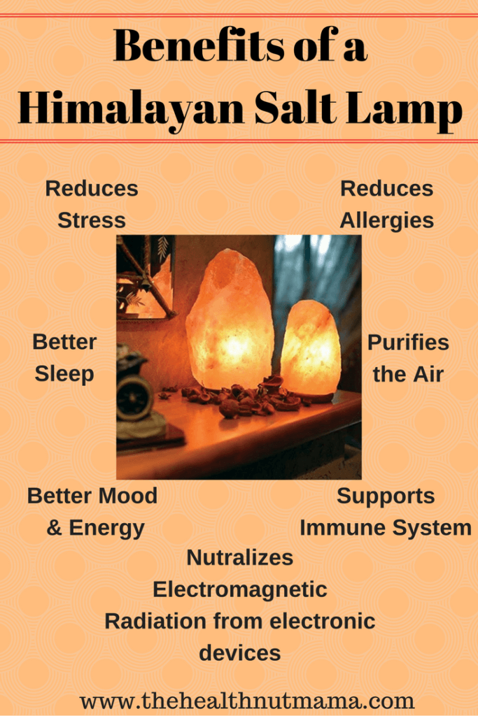 Benefits of Himalayan Salt Lamps - The Health Nut Mama