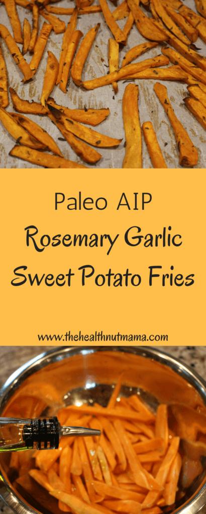 Quick, Easy, Delicious Paleo AIP Rosemary Garlic Sweet Potato Fries - www.thehealthnutmama.com