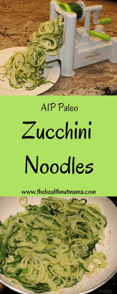 AIP Paleo Zucchini Noodles! Quick, Delicious Alternative to Pasta! - www.thehealthnutmama.com
