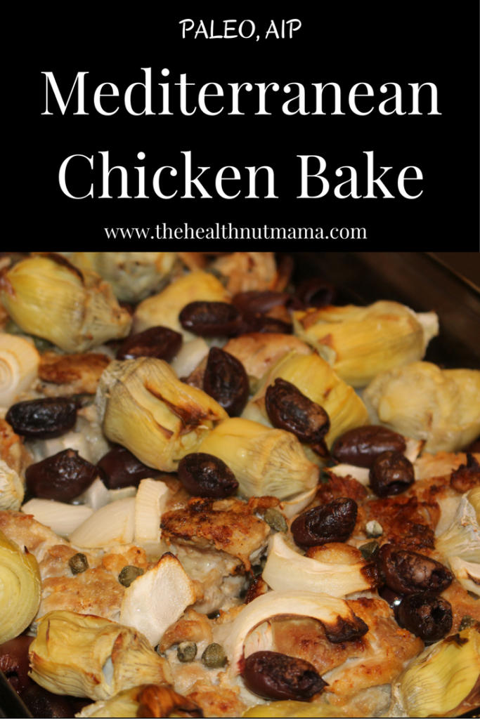 AIP Paleo Mediterranean Chicken Bake - One Dish Dinner that's good enough for company! So easy too! www.thehealthnutmama.com