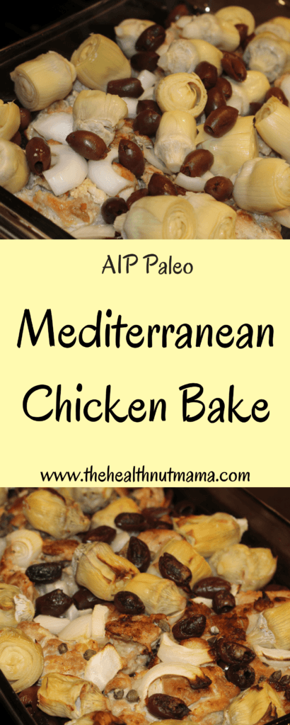Paleo AIP Mediterranean Chicken Bake - One Dish Dinner that's good enough for company! So easy too! www.thehealthnutmama.com