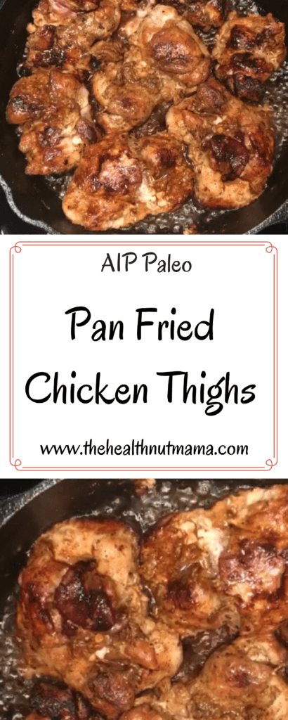 Pan Fried Chicken Thighs