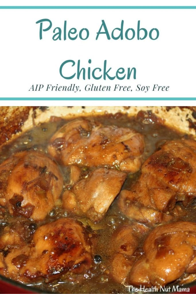 The famous Chicken Adobo is a Filipino way of Cooking meat or seafood with vinegar and mostly soy sauce. Of course this delicious healthy Paleo Version of Chicken Adobo is soy free. You won't even notice it doesn't have soy sauce. #aipfriendly #paleo #glutenfree #adobo #chickenadobo #chicken #recipe #soyfree #thehealthnutmama