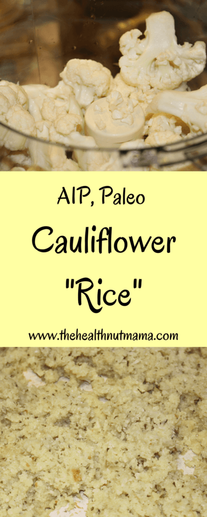 AIP Paleo Cauliflower Rice- A quick & easy low carb, grain free alternative to rice! www.thehealthnutmama.com