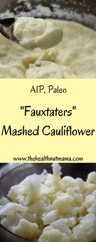 AIP Paleo Mashed Cauliflower. If you are looking for a quick, easy delicious alternative to potatoes try Mashed Cauliflower! They will not disapoint! - www.thehealthnutmama.com