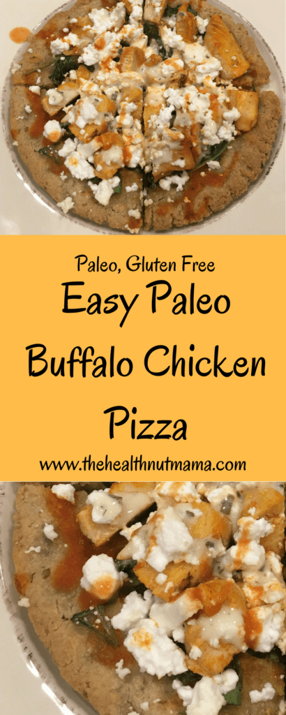 Easy Paleo Buffalo Chicken Pizza - So easy the Kids can make it, so Healthy &Tasty the whole family will love it! www.thehalthnutmama.com