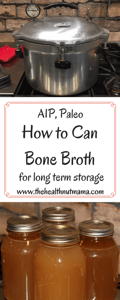 How to Can Bone Broth - The best way to preserve that gut healing bone broth for long term storage - www.thehealthnutmama.com