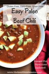 This is the perfect Paleo Beef Chili! Easy & Delicious! Perfect for fall, entertaining & cold winter nights! Instant Pot Directions Also! www.thehealthnutmama.com