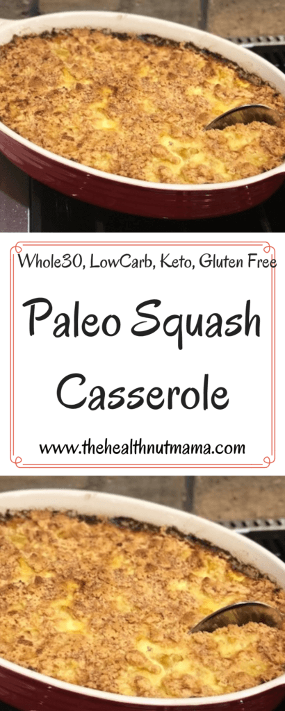 Paleo Squash Casserole is a Paleo take on the Classic Southern Squash Casserole that my Grandmother used to make. It is a delicious & healthy side dish recipe that is perfect for entertaining. Whole 30, Low Carb & Keto too! #paleo #whole30 #keto #glutenfree #dairyfree #squash #casserole #recipe #side #sides #sidedish #potluck #entertaining www.thehealthnutmama.com