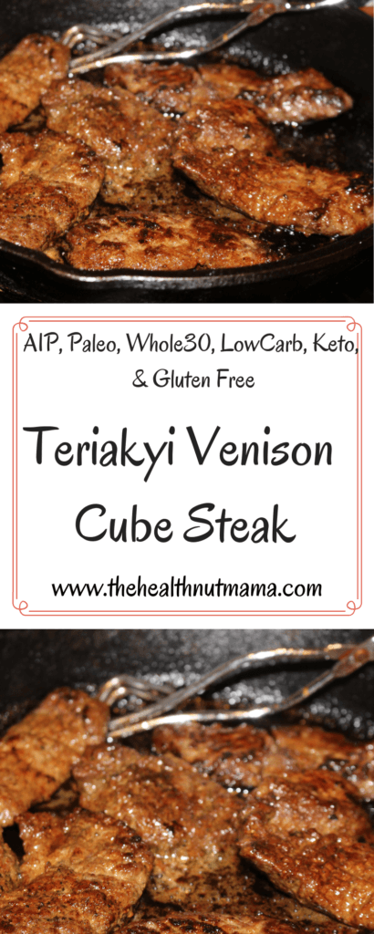 Teriyaki Venison Cube Steak is so easy to make & so good the whole family will love. Venison aka deer meat is so nutritious & much healthier than conventional meat. #aip #paleo #deer #venison #whole30 #keto #lowcarb #wildgame #healthy #recipe www.thehealthnutmama.com