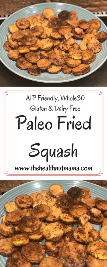 Paleo Fried Squash is a delicious healthy alternative to Southern Fried Squash. Just like Grandma use to make! Whole 30 compliant, AIP Friendly, Gluten & Dairy Free. #Paleo #AIPfriendly #whole30 #glutenfree #dairyfree #friedsquash #squash www.thehealthnutmama.com