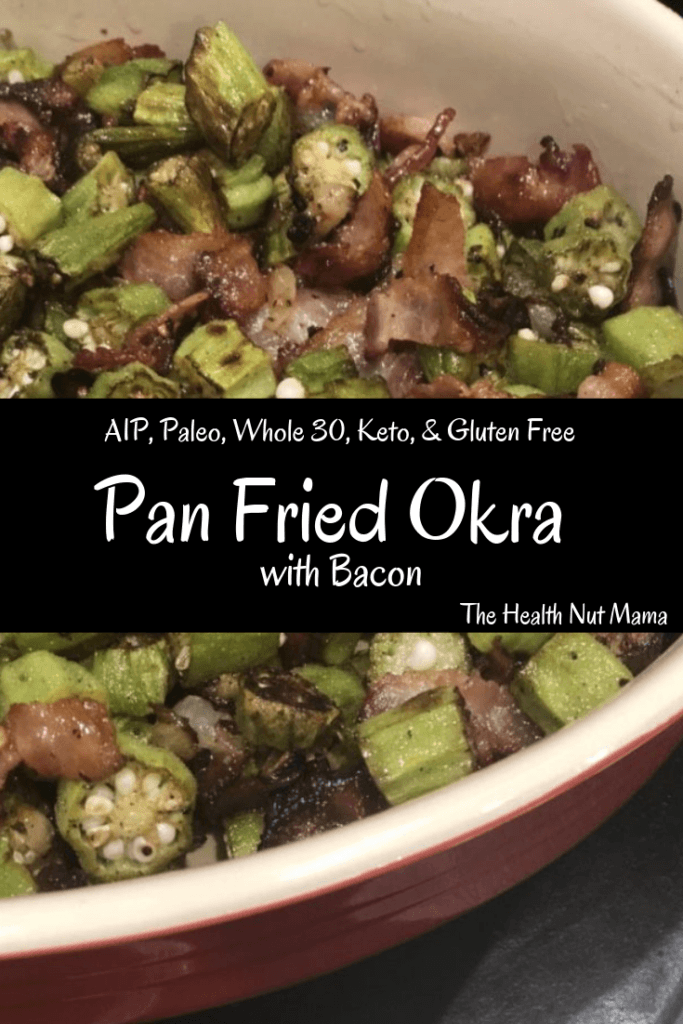AIP Paleo Pan Fried Okra with Bacon