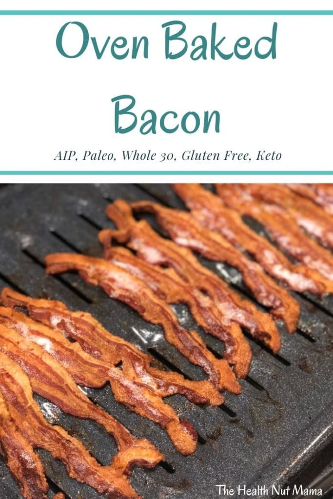 How to make Bacon in the Oven is the easiest way to make bacon without all the mess! #aip #paleo #bacon #whole30 #keto #lowcarb #oven #healthy #recipe #thehealthnutmama