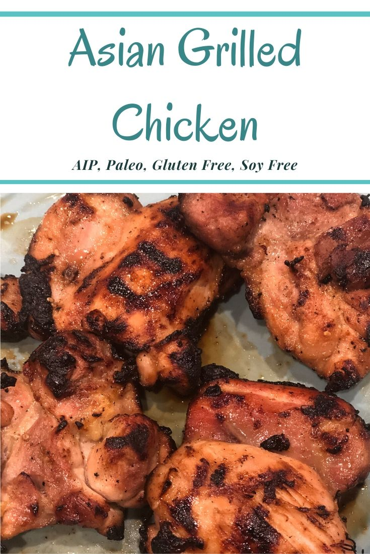 This AIP Paleo Asian Grilled Chicken has so much flavor & is so easy to make. Perfect for summer grilling & entertaining. #aip #paleo #glutenfree #soyfree #asianchicken #chicken #recipe #grilled #grilling #grilledchicken #healthy #thehealthnutmama