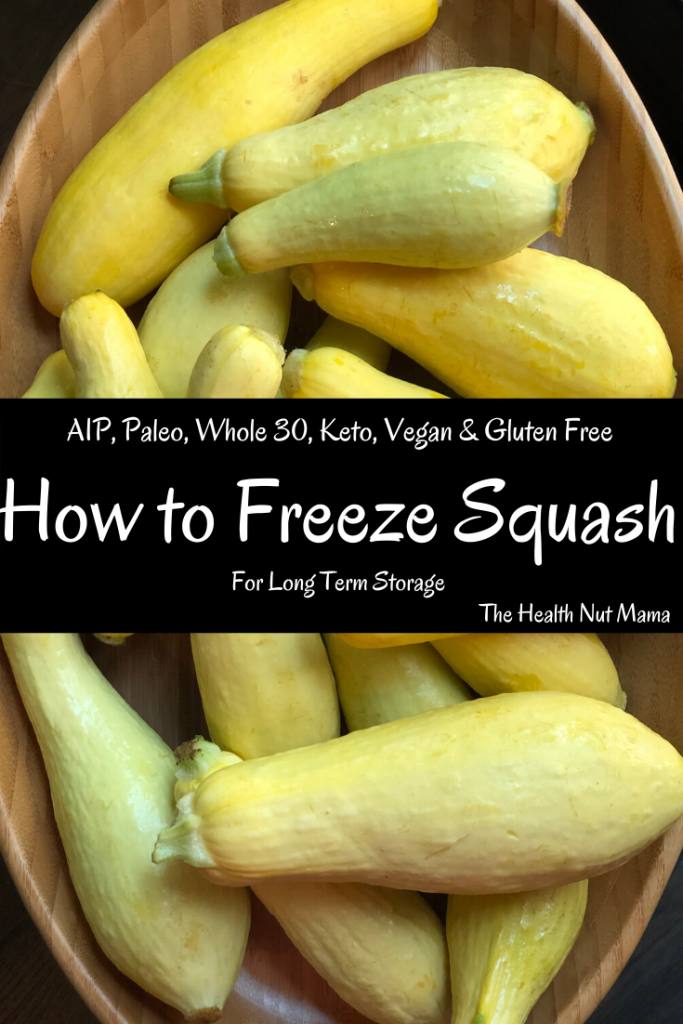 3 Ways to Freeze Squash for Long Term Storage. Learn how with step by step instructions. #freezingsquash #squash #preservingsquash #preservingfood #longtermstorage #aip #paleo #whole30 #keto #lowcarb #vegan #stepbystepinstructions #thehealthnutmama