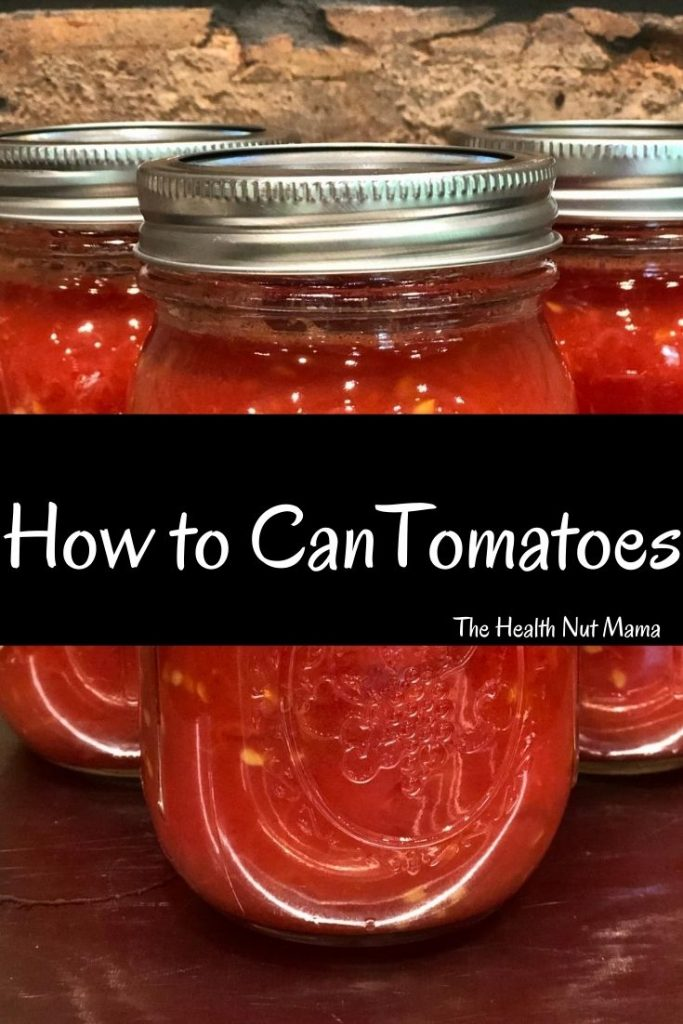 Learn How to Can Tomatoes for Long Term Storage with easy step by step instructions. You dont even have to have a canner. Can as few or as many tomatoes as you want. #canning #preservingfood #canningtomatoes #tomatoes #preserving tomatoes #paleo #prepper #prepping #whole30 #thehealthnutmama